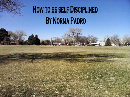 How to be Self Disciplined