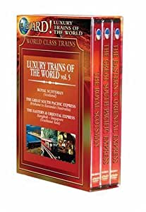 World Class Trains: Luxury Trains of the World, Vol. 5