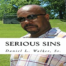 Serious Sins: Real Life Poetry and Lyric, Volume 1 | Livre audio Auteur(s) : Daniel Walker Narrateur(s) : Christine Chen