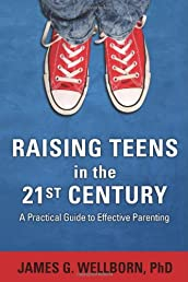 Raising Teens in the 21st Century