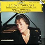 Bach: Partita No.1, English Suite No.3, French Suite No.2