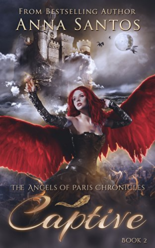 captive-the-angel-of-paris-chronicles-book-2-english-edition