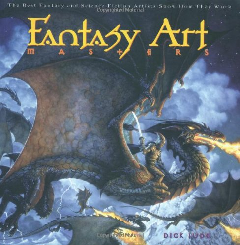 Fantasy Art Masters:  The Best Fantasy and Science...