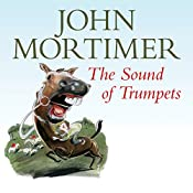 The Sound of Trumpets | John Mortimer