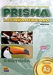 Prisma Latinoamericano A2 / Prisma La...
