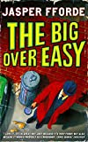 Jasper Fforde The Big Over Easy: An Investigation with the Nursery Crime Division (Nursery Crime Adventures)