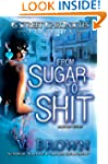 From Sugar To Shit (G Street Chronicl...