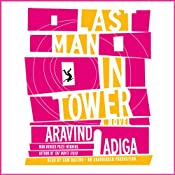 Last Man in Tower | [Aravind Adiga]