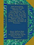img - for Half-breed Scrip, Chippewas Of Lake Superior: The Correspondence And Action Under The 7th Clause Of The 2d Article Of The Treaty With The Chippewa ... At La Pointe In The State Of Wisconsin,... book / textbook / text book