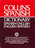 Collins Spanish - English / English / Spanish Dictionary / Diccionario Espanol - Ingles / Ingles - Espanol (000433471X) by Anonymous