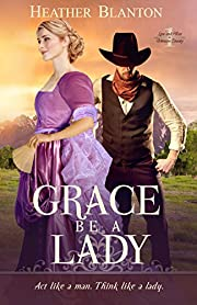 Grace be a Lady (Love & War in Johnson County Book 1)