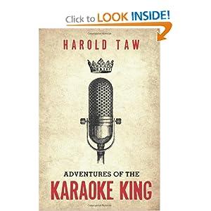 Adventures of the Karaoke King - Harold Taw