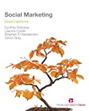 Social Marketing: Good Intentions