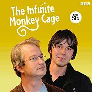The Infinite Monkey Cage (Complete, Series 6) Radio/TV Program