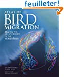 The Atlas of Bird Migration: Tracing...