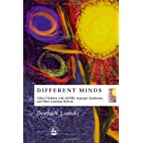 Different Minds: Gifted Children With Ad/Hd, Asperger Syndrome, and Other Learning Deficits ~ Deirdre V. Lovecky