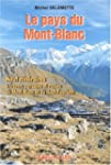 Le pays du Mont-Blanc. Neuf itin�rair...
