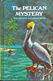 img - for The Pelican Mystery (Pilot Books) book / textbook / text book