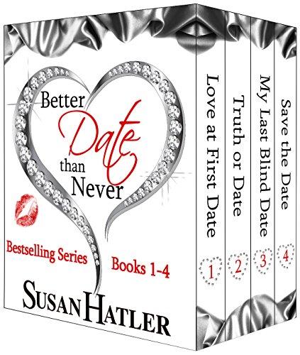 Susan Hatler - Better Date than Never Boxed Set (Books 1-4)
