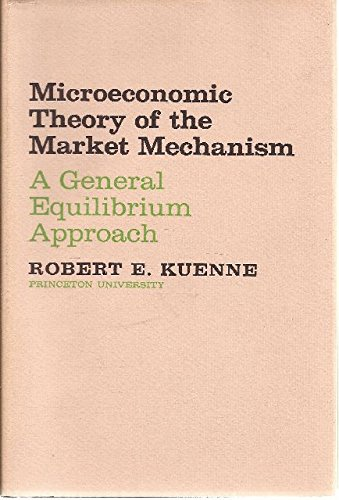 Microeconomic Theory of the Market Mechanism PDF