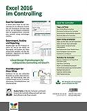 Image de Excel 2016 im Controlling: Zuverlässige und effiziente Praxislösungen für Controller. A