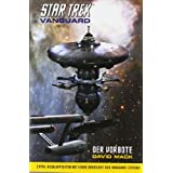 "Star Trek - Vanguard: Der Vorbotevon ""David Mack"""