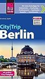 Reise Know-How CityTrip Berlin: Reiseführer mit Faltplan und kostenloser Web-App