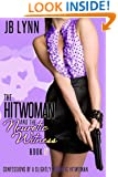 THE HITWOMAN AND THE NEUROTIC WITNESS (Confessions of a Slightly Neurotic Hitwoman Book 5)
