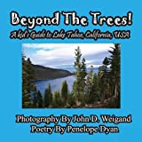 img - for Beyond The Trees! A Kid's Guide To Lake Tahoe, USA book / textbook / text book