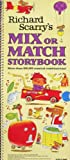 Mix or Match Storybook (Story Book) (0001382861) by Scarry, Richard