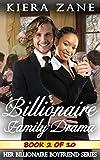 img - for A Billionaire Family Drama 2 (A Billionaire Family Drama Serial - Her Billionaire Boyfriend Series (A Billionaire Book Club BWWM Interracial Romance)) book / textbook / text book