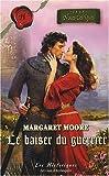echange, troc Margaret Moore - Le baiser du guerrier