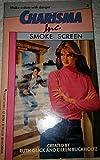 img - for Smoke Screen (Charisma Inc. No. 3) book / textbook / text book
