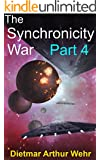 The Synchronicity War Part 4