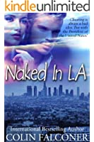 Naked In LA (Naked Series Book 2) (English Edition)