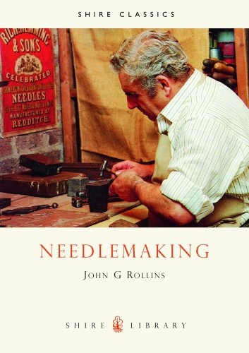Needlemaking (Shire Library)