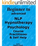 Learn beginner to advanced NLP Hypnotherapy Psychology Course Practitioner & Self Help