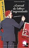 echange, troc Yvonnick Denoël - Manuel de lettres d'engueulade