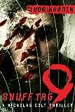 Snuff Tag 9 (A Nicholas Colt Thriller)