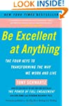 Be Excellent at Anything: The Four Ke...
