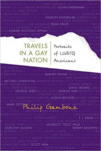 Travels in a Gay Nation: Portraits of LGBTQ Americans (Living Out: Gay and Lesbian Autobiog)