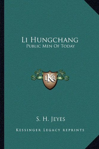 Li Hungchang: Public Men of Today