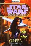 Star Wars(TM) Wächter der Macht 5: Opfer