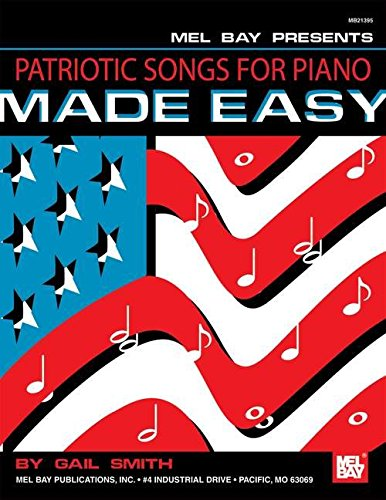 Patriotic Songs for Piano Made Easy