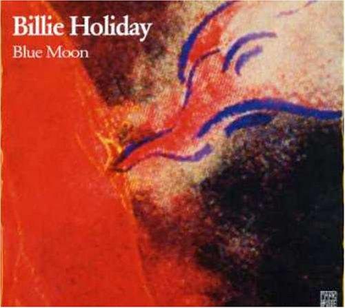 Billie Holiday - Blue Moon - Zortam Music