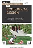 Basics landscape architecture 02 : écological design /anglais