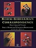Bohm-Biederman Correspondence, Vol. 1: Creativity and Science (0415162254) by Charles Biederman