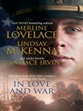 img - for In Love and War: A Military Affair\Comrades in Arms\An Unconditional Surrender (Silhouette Special Products) book / textbook / text book