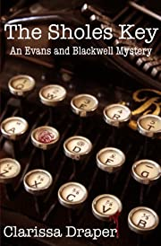 The Sholes Key (An Evans & Blackwell Mystery #1)