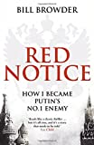 Book - Red Notice: How I Became Putin's No. 1 Enemy
